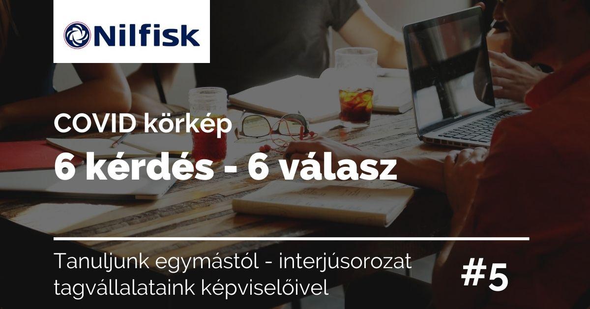 Covid körkép </br>6 kérdés – 6 válasz </br>Nilfisk Production #5