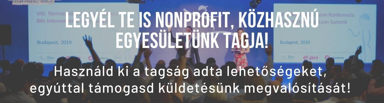 Legyél te is nonprofit, közhasznú egyesületünk tagja!