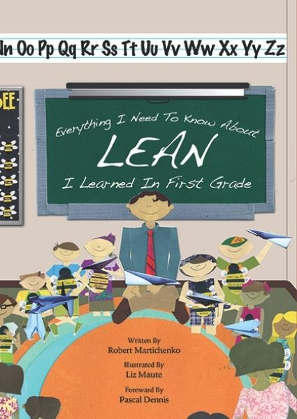 Everything I Know About Lean I Learned in First Grade cover